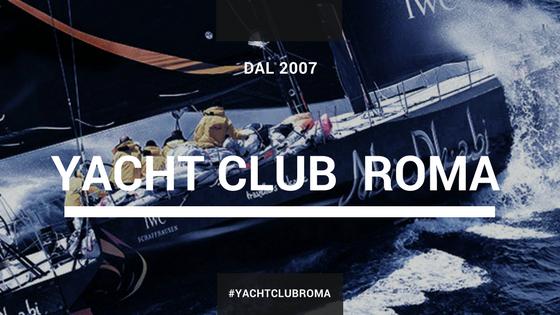 Lo YACHT CLUB di ROMA Capitale